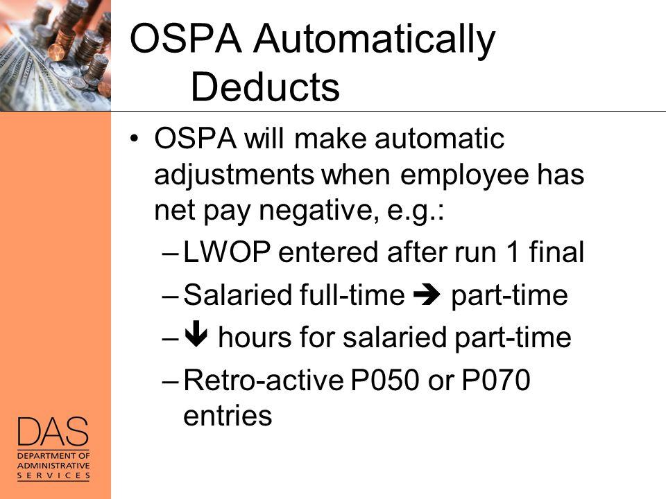 OSPA Automatically Deducts
