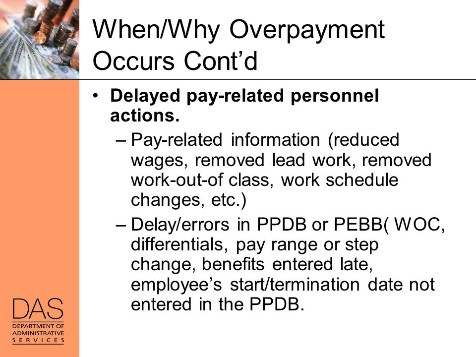 When/Why Overpayment Occurs Cont'd