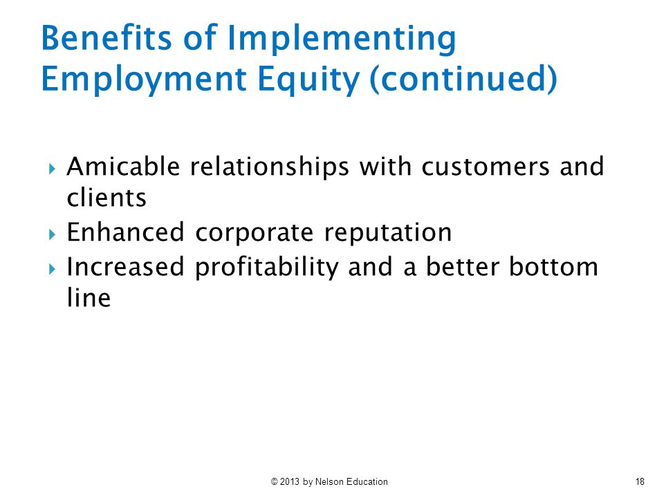 Benefits of Implementing Employment Equity (continued)