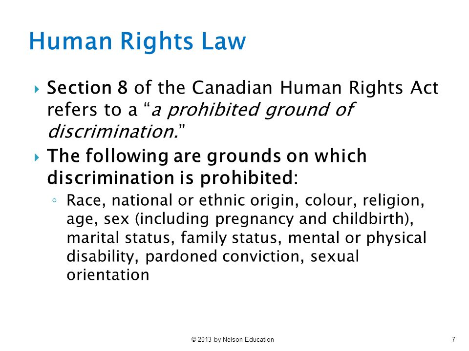 Human Rights Law Section 8 of the Canadian Human Rights Act refers to a a prohibited ground of discrimination.