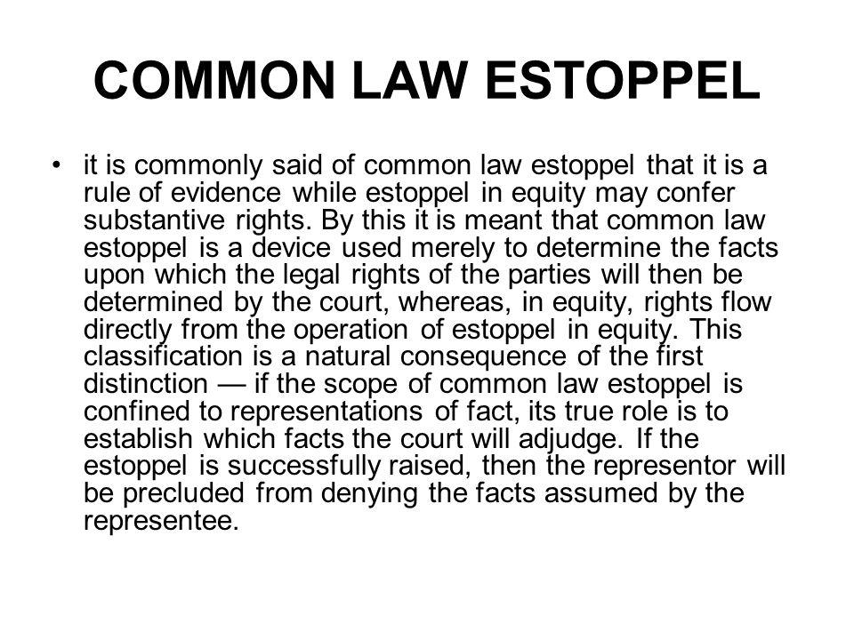 COMMON LAW ESTOPPEL