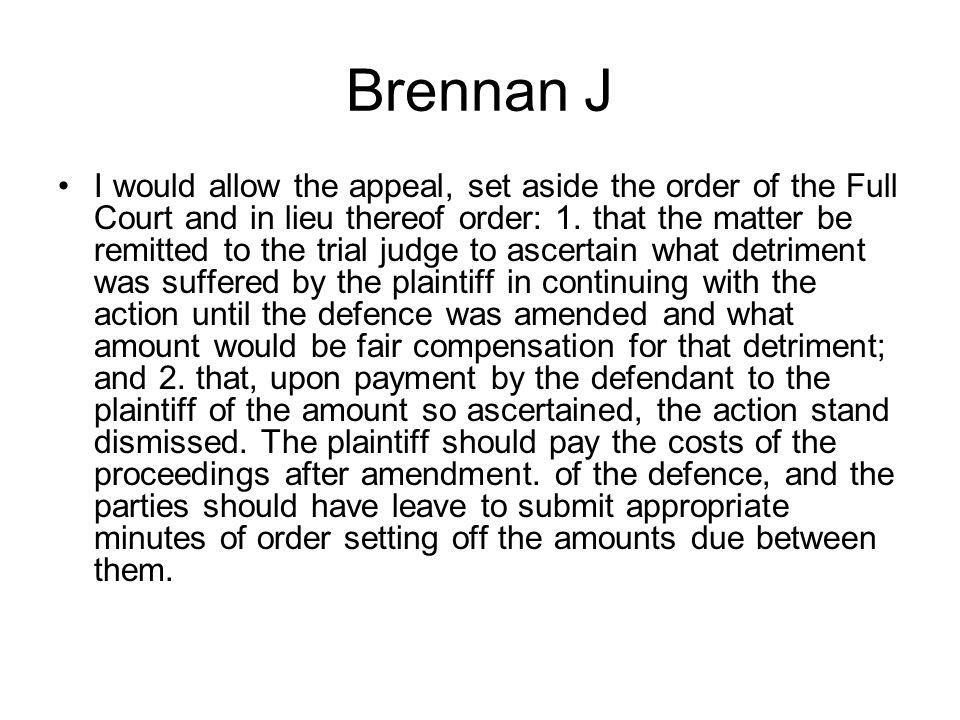 Brennan J