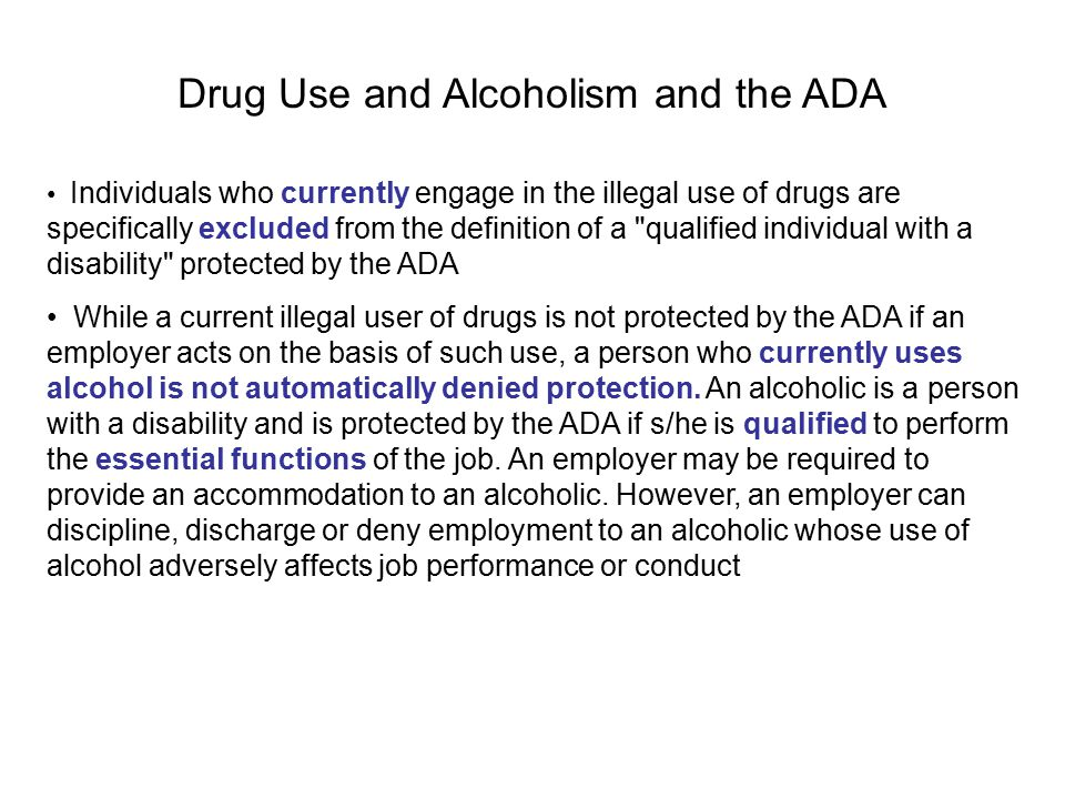 Drug Use and Alcoholism and the ADA
