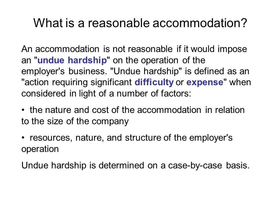 What is a reasonable accommodation
