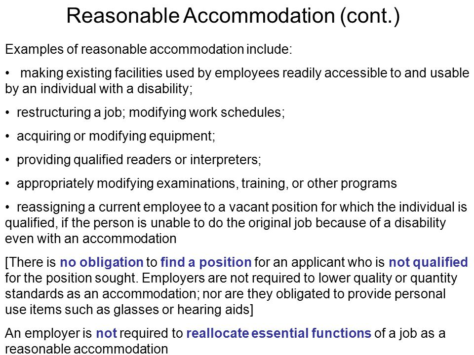 Reasonable Accommodation (cont.)