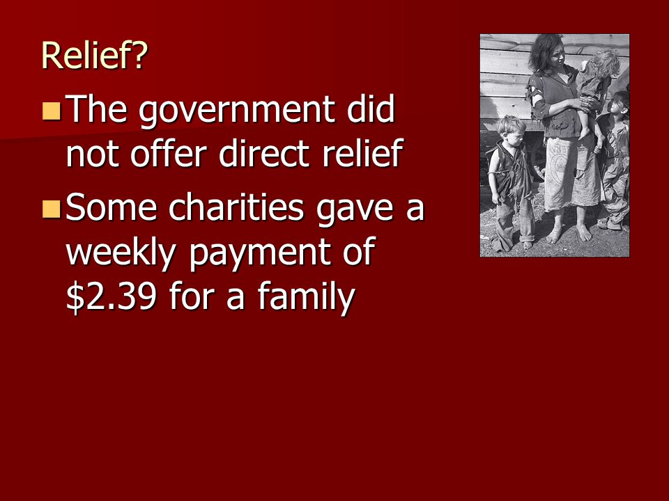 Relief. The government did not offer direct relief.