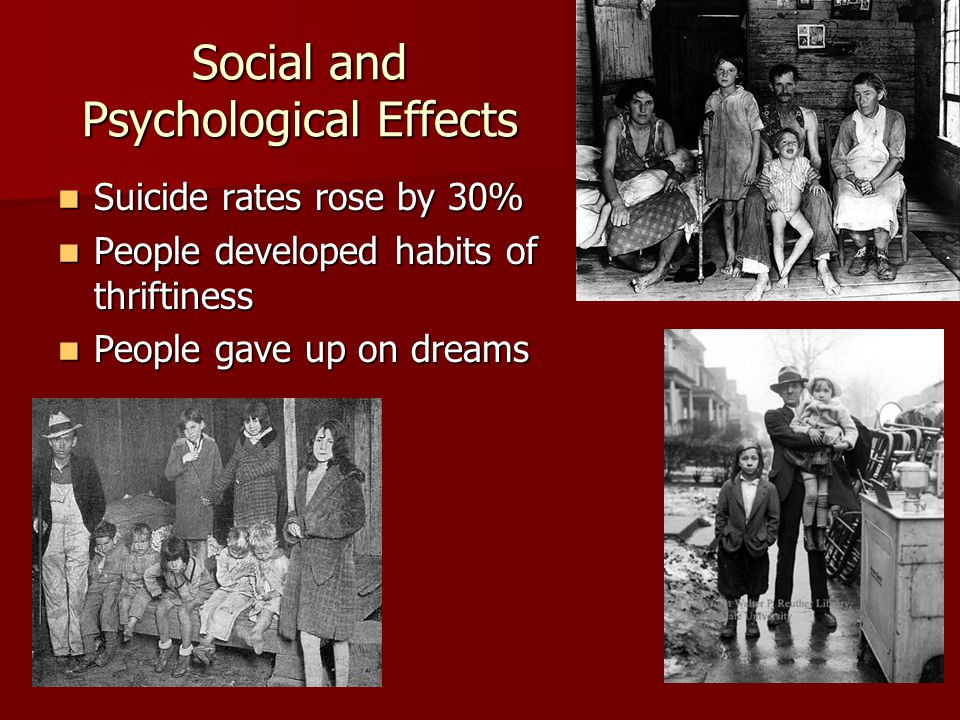 Social and Psychological Effects