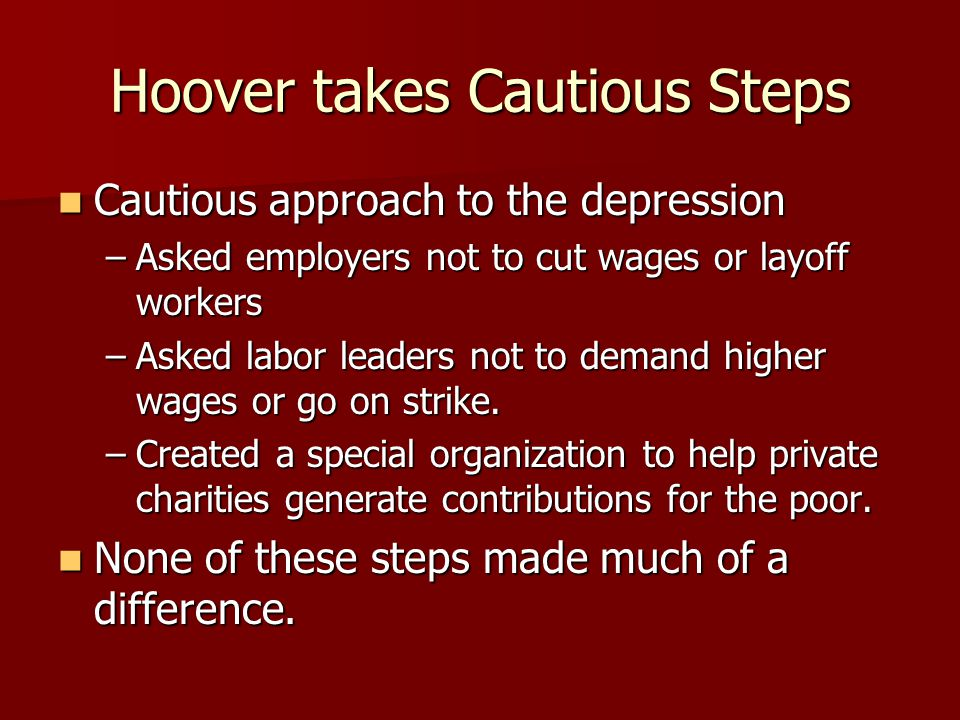 Hoover takes Cautious Steps