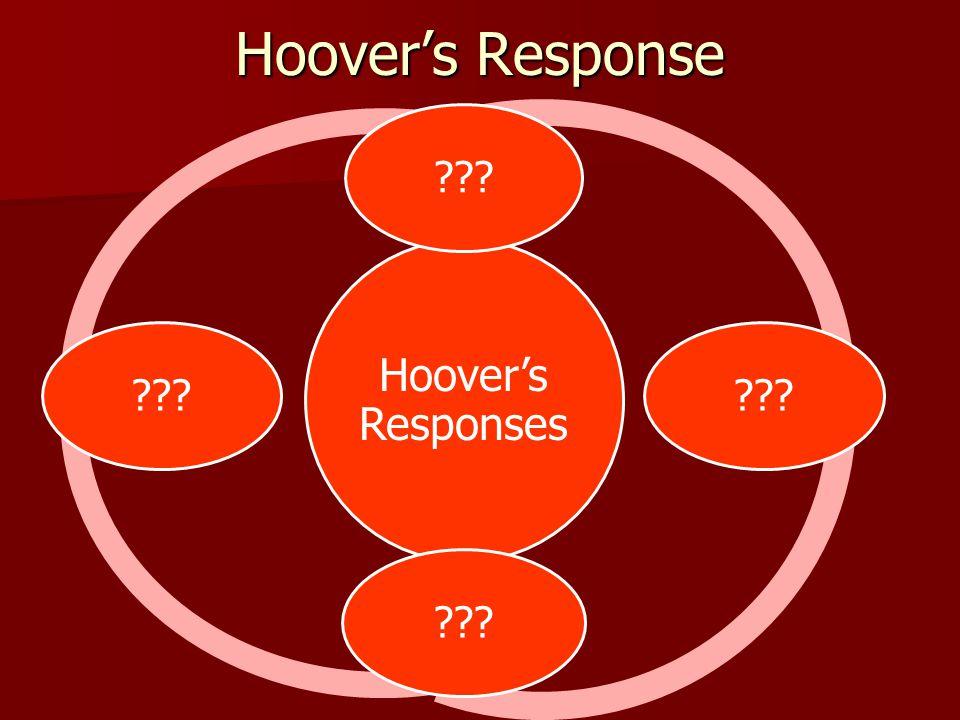 Hoover's Response Hoover's Responses