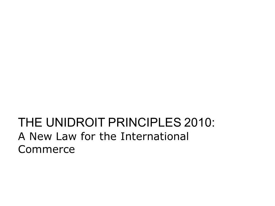THE UNIDROIT PRINCIPLES 2010: