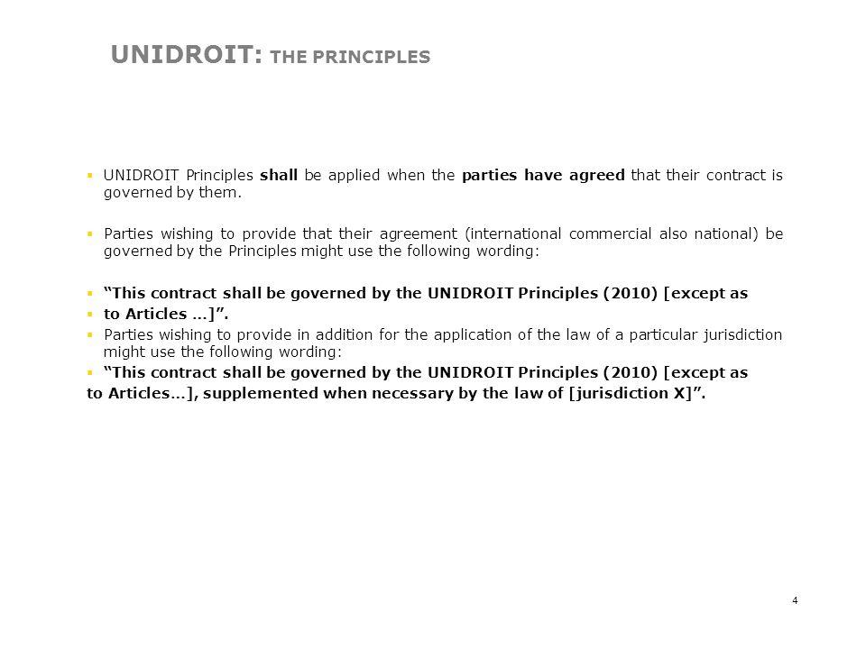 UNIDROIT: THE PRINCIPLES
