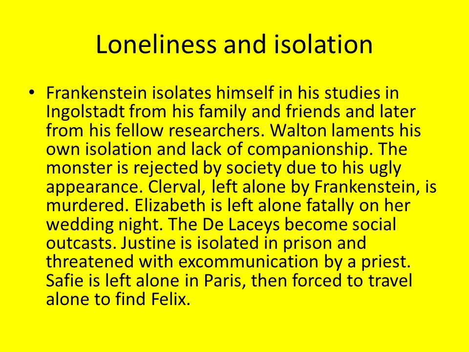 Loneliness and isolation