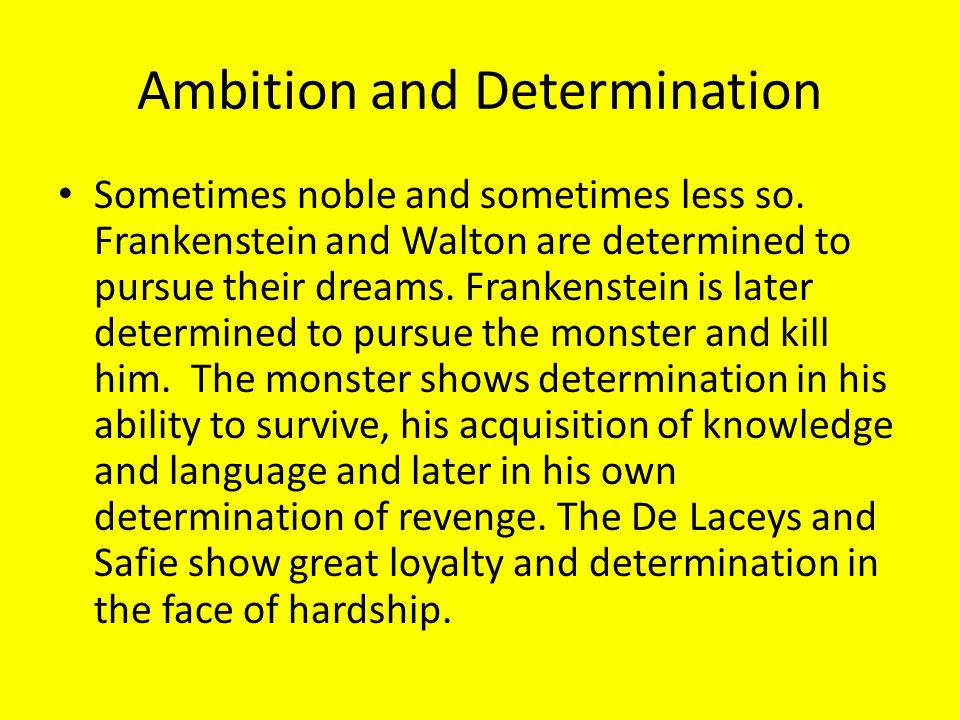 Ambition and Determination