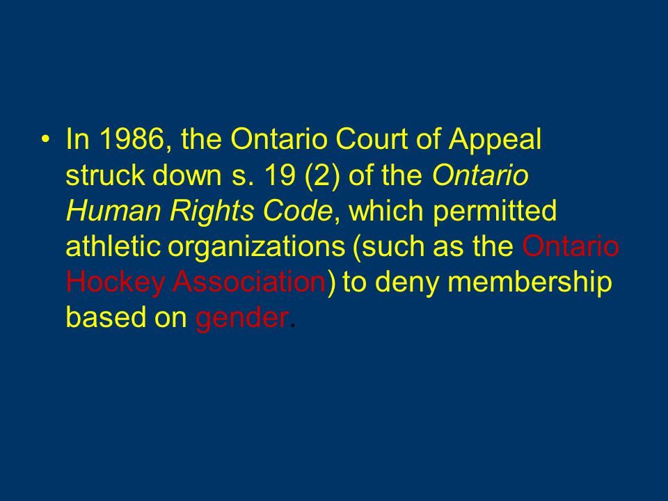 In 1986, the Ontario Court of Appeal struck down s