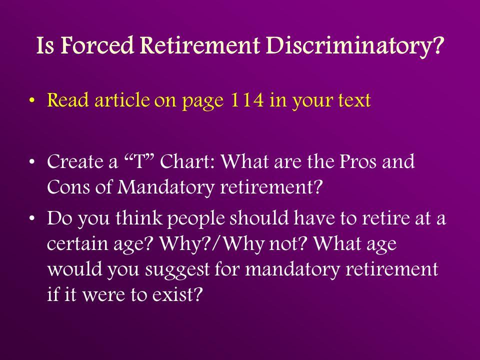 Is Forced Retirement Discriminatory