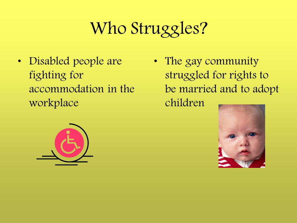 Who Struggles Disabled people are fighting for accommodation in the workplace.