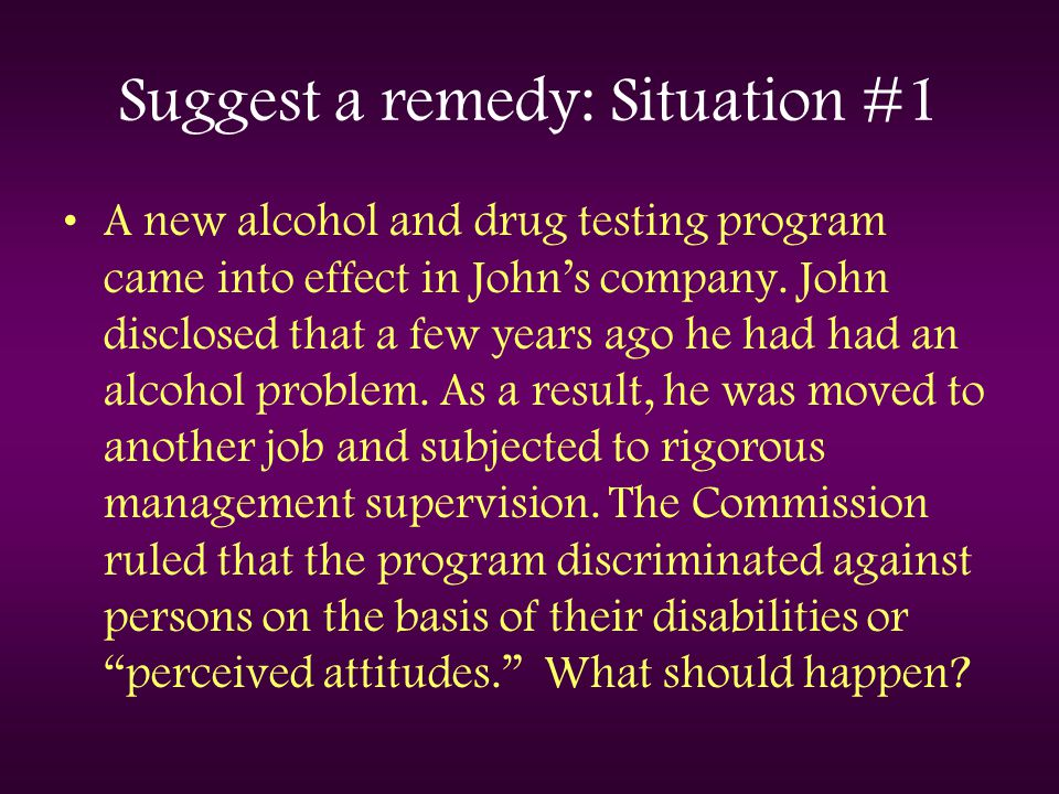 Suggest a remedy: Situation #1