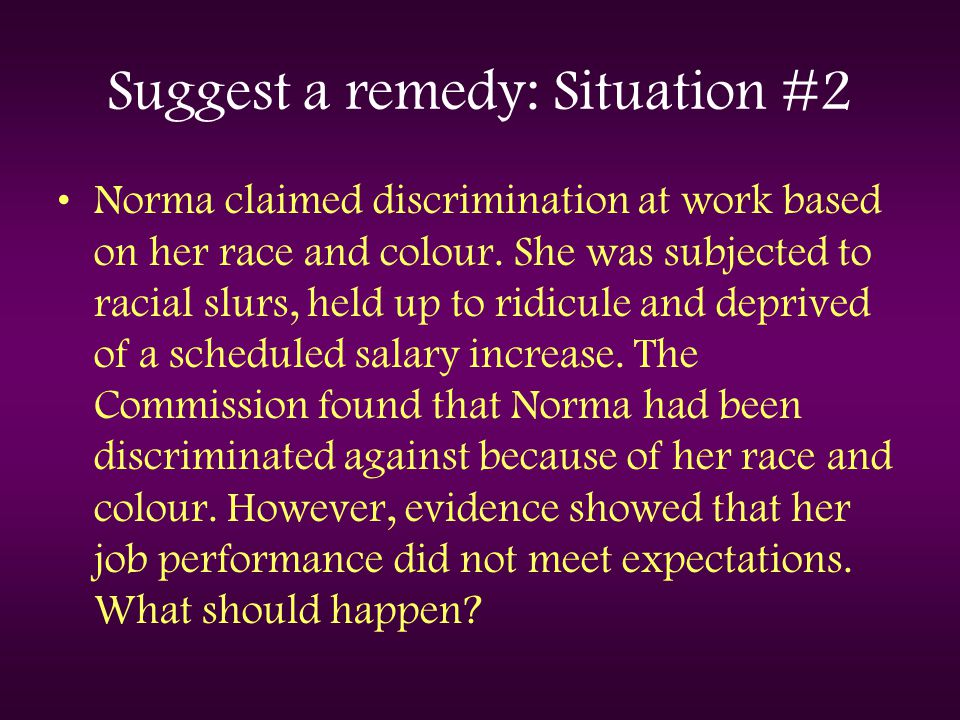 Suggest a remedy: Situation #2
