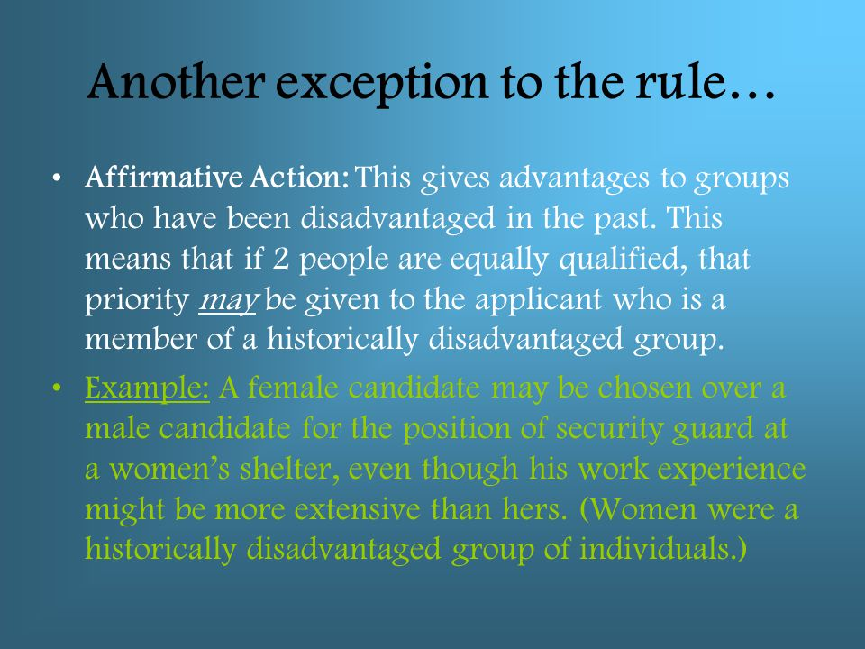 Another exception to the rule…