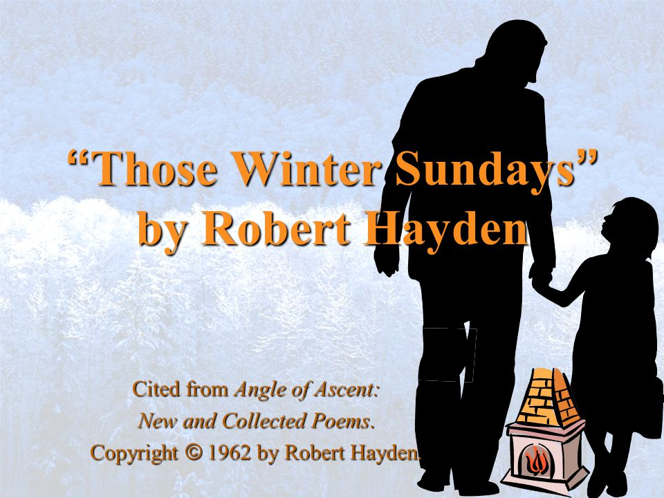 Those Winter Sundays by Robert Hayden