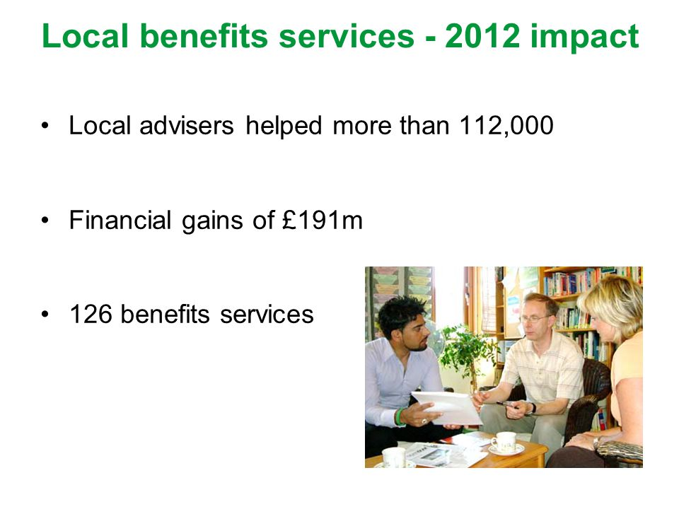 Local benefits services - 2012 impact