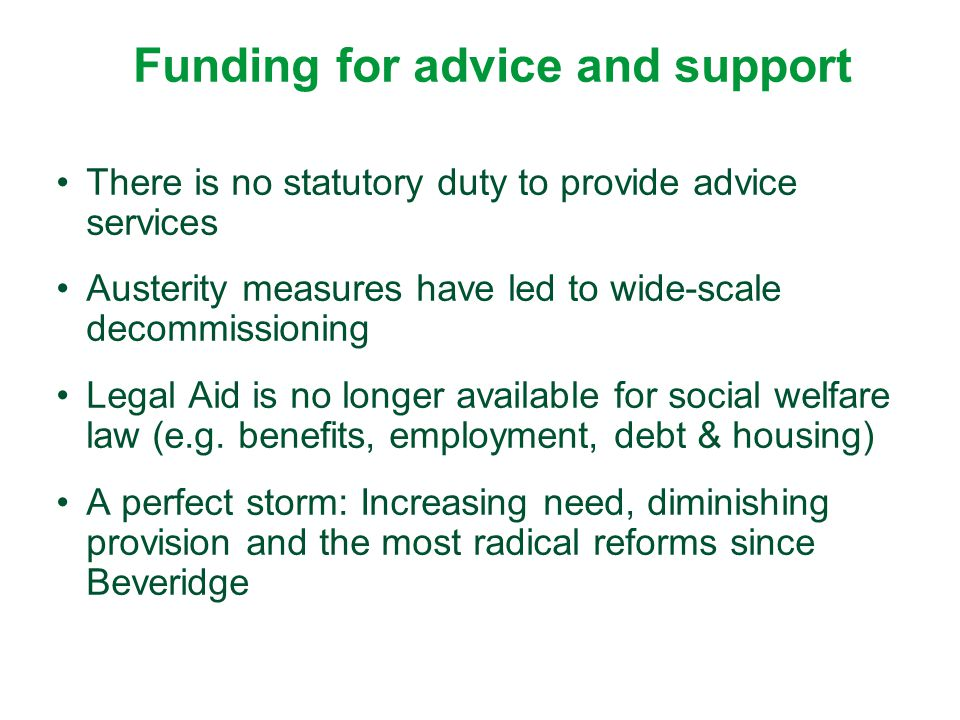 Funding for advice and support