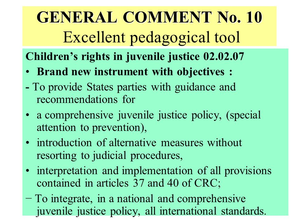 GENERAL COMMENT No. 10 Excellent pedagogical tool