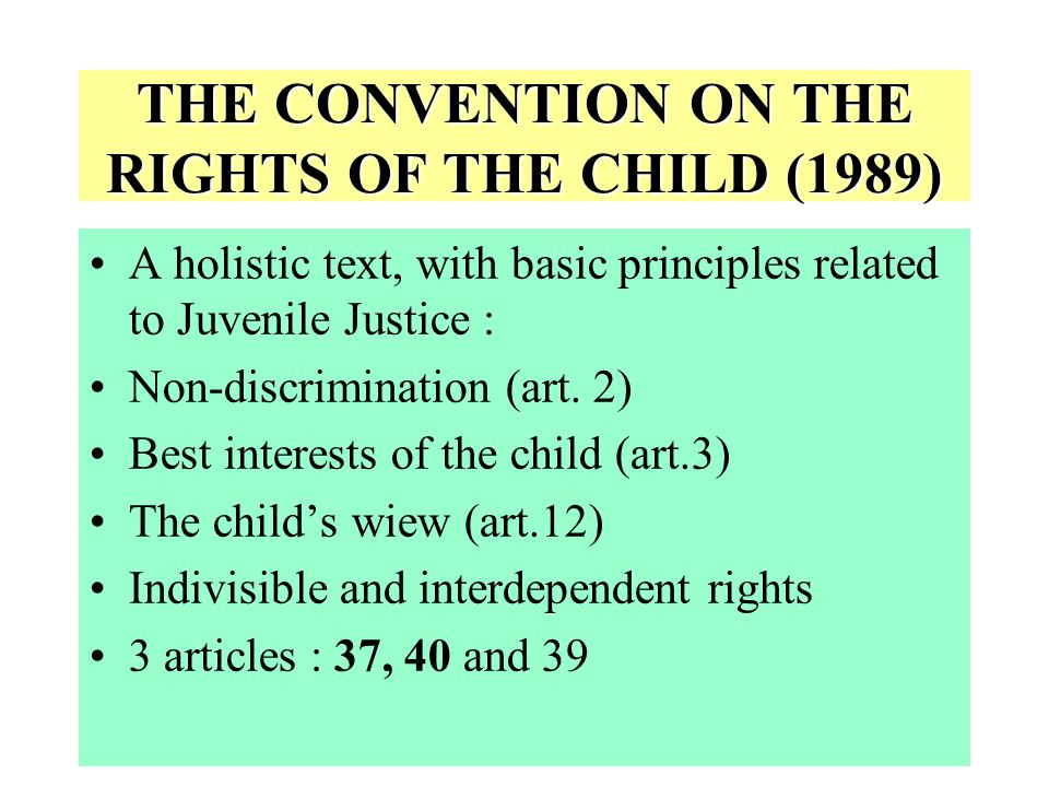 THE CONVENTION ON THE RIGHTS OF THE CHILD (1989)