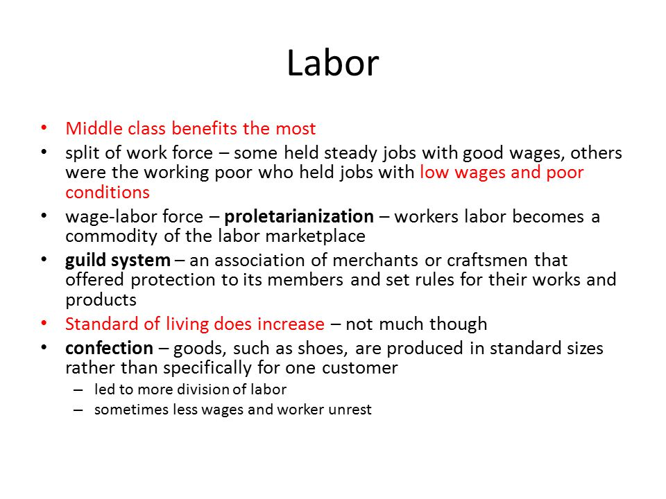 Labor Middle class benefits the most
