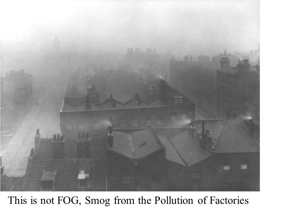 This is not FOG, Smog from the Pollution of Factories