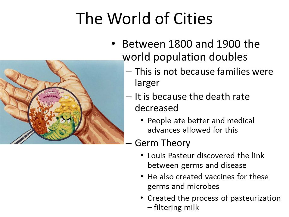 The World of Cities Between 1800 and 1900 the world population doubles