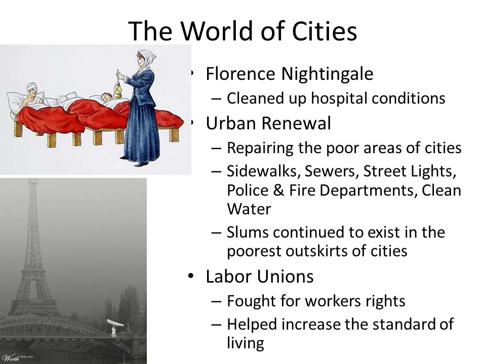 The World of Cities Florence Nightingale Urban Renewal Labor Unions
