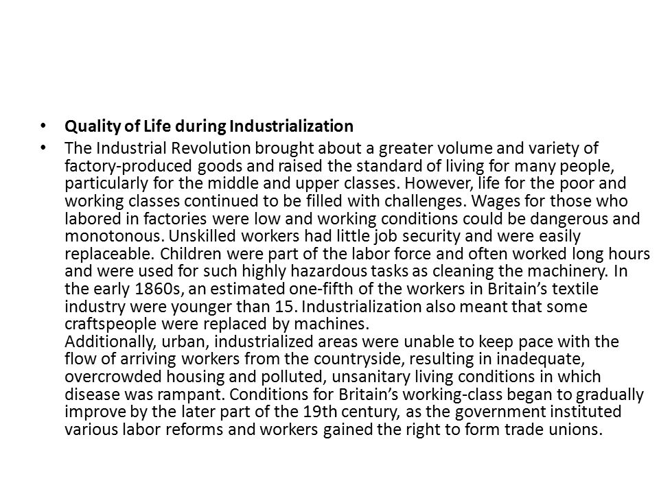 Quality of Life during Industrialization