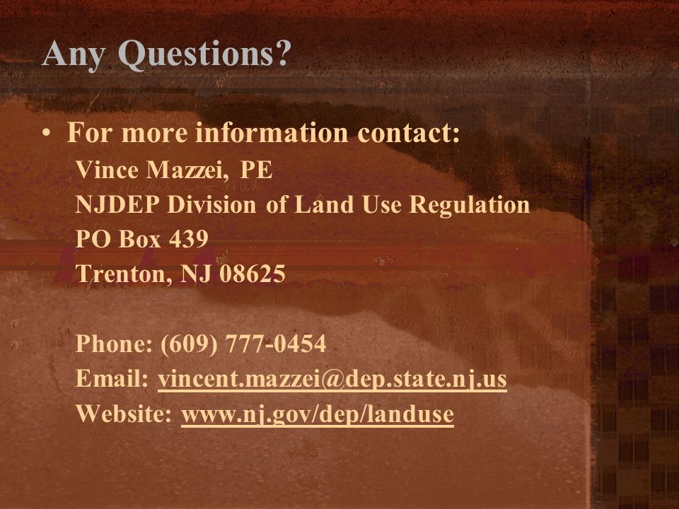 Any Questions For more information contact: Vince Mazzei, PE