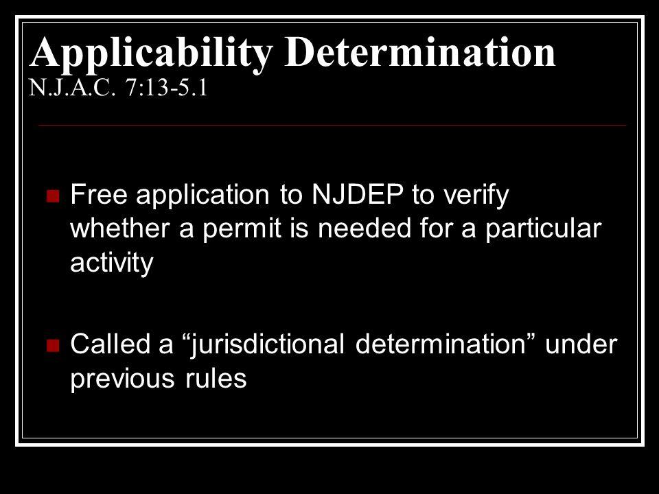 Applicability Determination N.J.A.C. 7:13-5.1