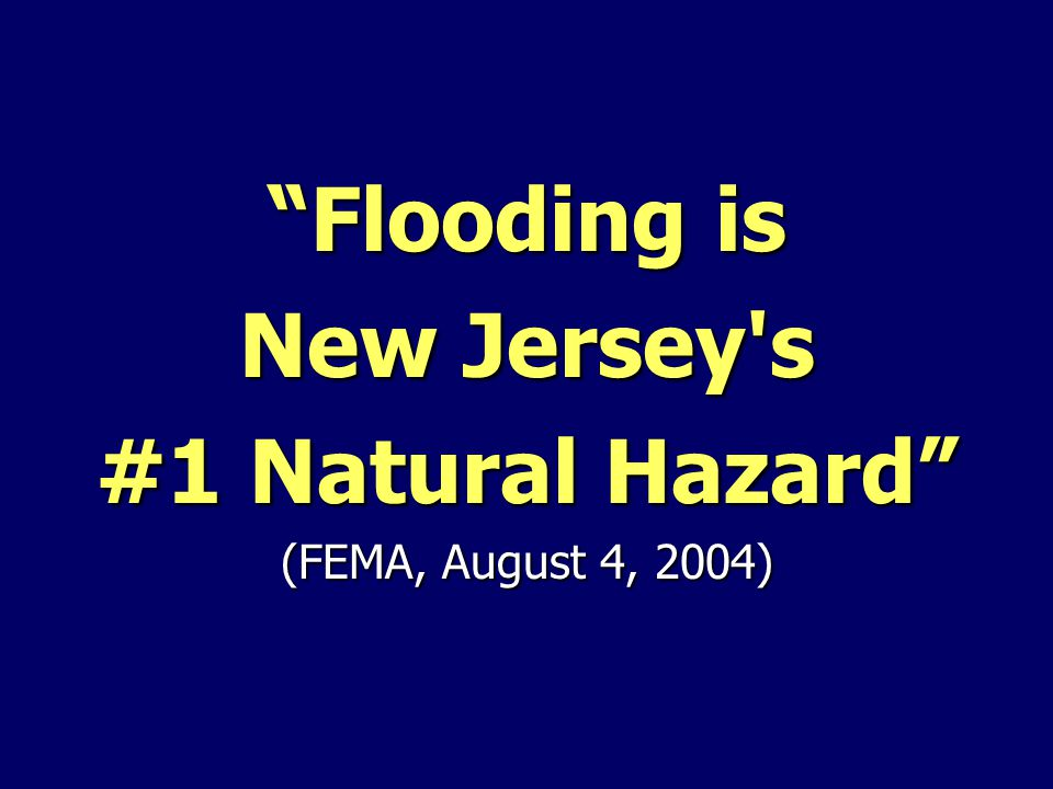Flooding is New Jersey s