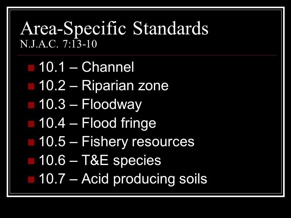Area-Specific Standards N.J.A.C. 7:13-10