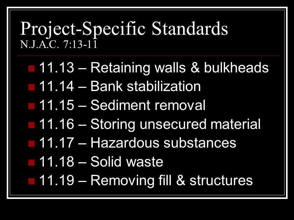 Project-Specific Standards N.J.A.C. 7:13-11