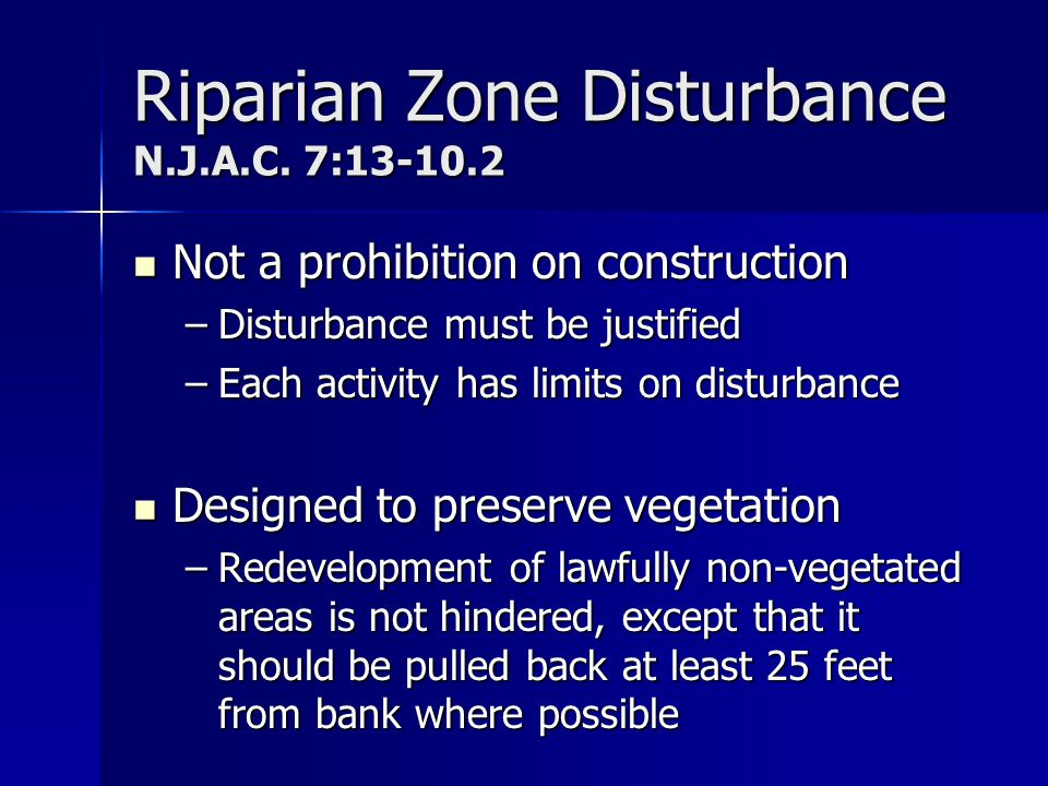 Riparian Zone Disturbance N.J.A.C. 7:13-10.2