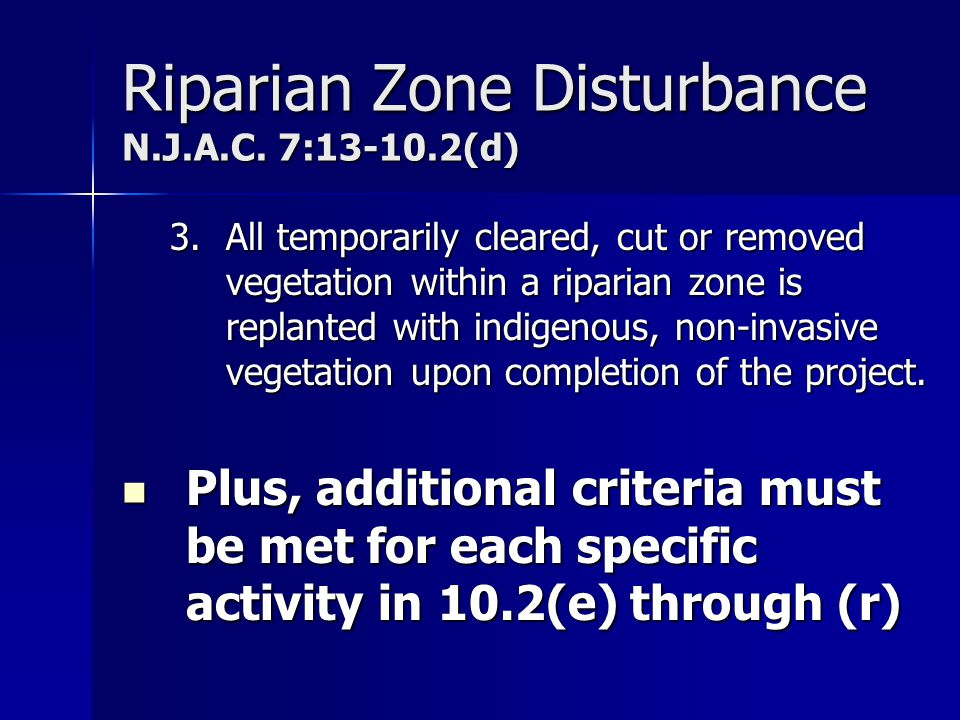 Riparian Zone Disturbance N.J.A.C. 7:13-10.2(d)
