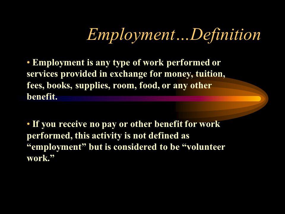 Employment…Definition