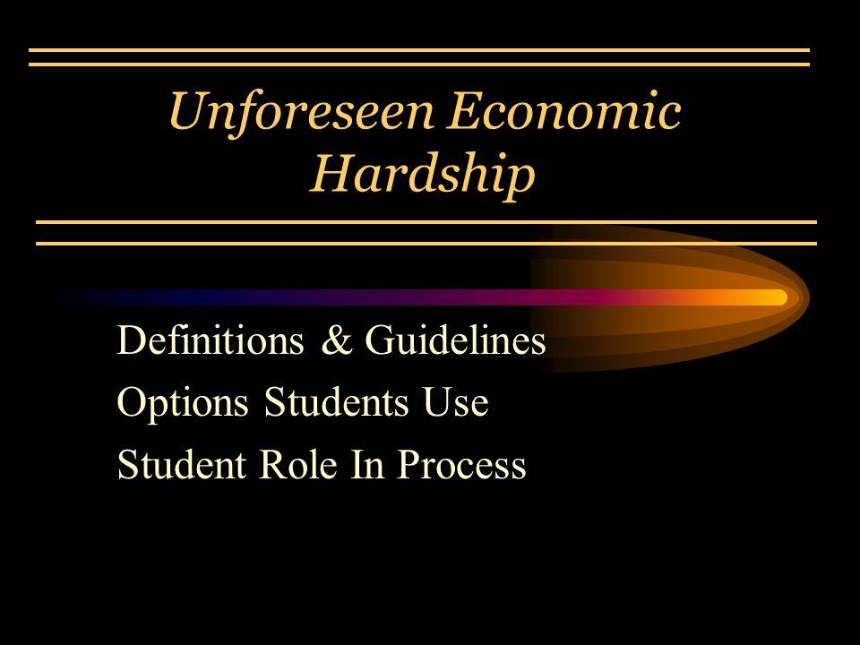 Unforeseen Economic Hardship
