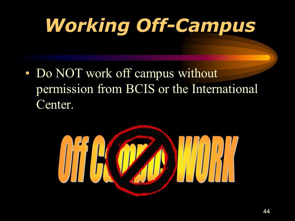 Working Off-Campus Off Campus WORK