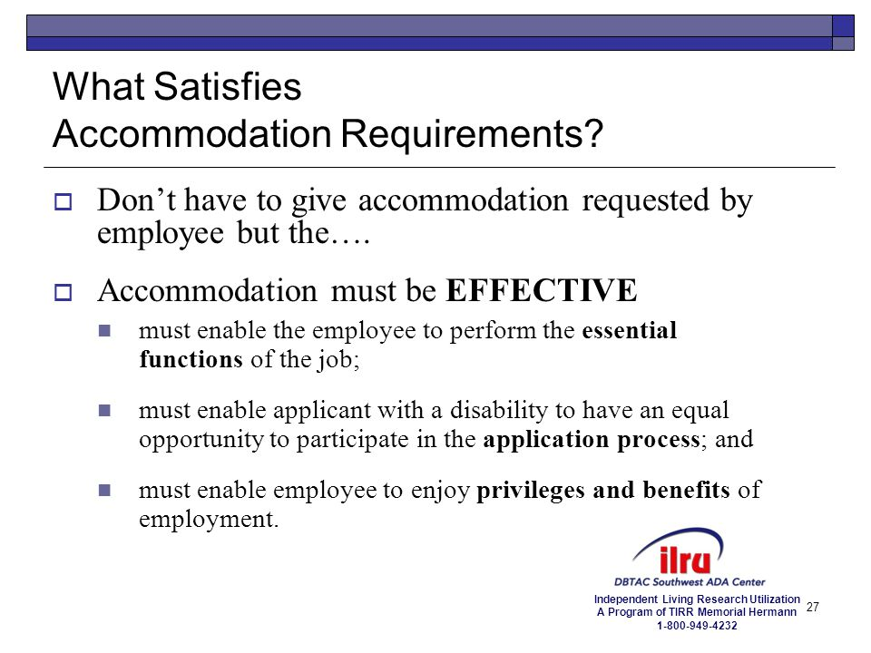 What Satisfies Accommodation Requirements