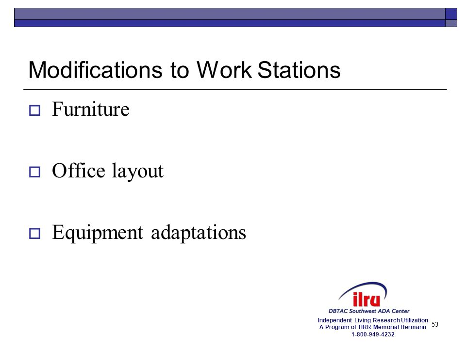 Modifications to Work Stations