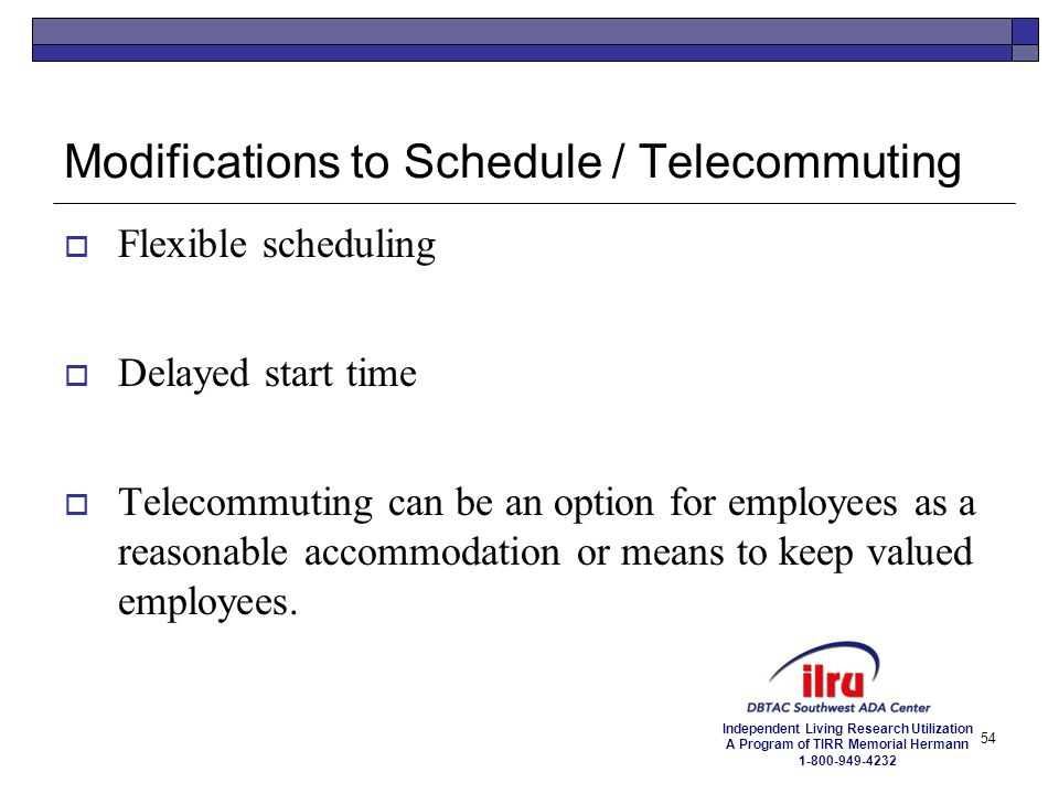 Modifications to Schedule / Telecommuting