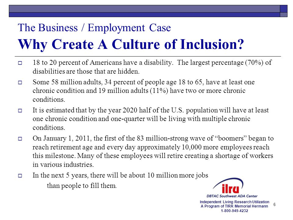 The Business / Employment Case Why Create A Culture of Inclusion