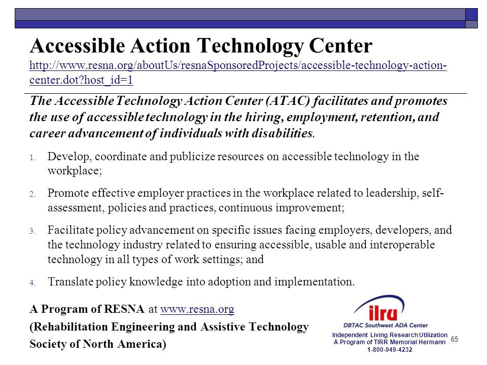 Accessible Action Technology Center http://www. resna
