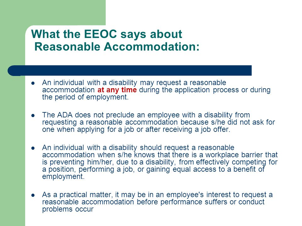 What the EEOC says about Reasonable Accommodation: