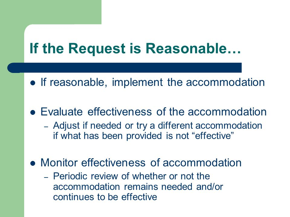 If the Request is Reasonable…